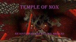 Temple of Nox Adventure Map Minecraft Map & Project