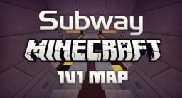 Subway | Minecraft 1v1 Map Minecraft Project