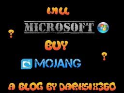 Will Microsoft Buy Mojang? Minecraft Blog Post