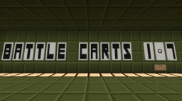 [Multiplayer][1.8 Release][PVP][No Mods] Battle Carts - Beta 1.7 Minecraft
