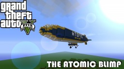 GTA V - The Atomic Blimp [Minecraft Remake] Minecraft Map & Project