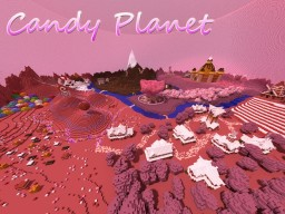 Candy Planet ~ Fantasy World Minecraft Project