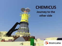Chemicus-Journey to the other side Minecraft Map & Project