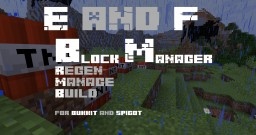 [Plugin][Bukkit][Spigot] E&F Blockmanager |Explosion and Grief Regen| MC[1.8.1] Minecraft Mod