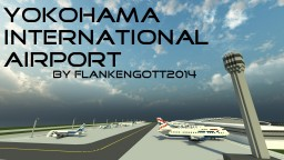 Yokohama International Airport Minecraft Map & Project