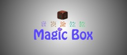 The Magic Box [Alpha/Forge 1.6.4]
