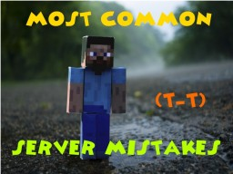 Most Common Server Owner's Mistake Minecraft Blog