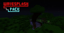 WaveSplash Pack for 1.8