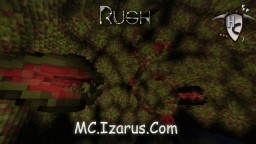 Rush map for Izarus server Minecraft