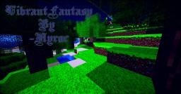 VibrantFantasy[Work in Progress][64x64]