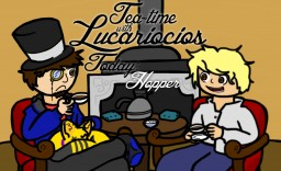 Tea Time with Lucariocios!