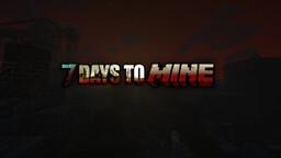 7 Days to Mine Minecraft Mod