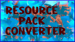 Minecraft 1.8-1.16.5 Resource Pack Converter (converts to any newer version between 1.8 and 1.16.4) Minecraft Mod