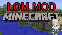 【LotsOMobs MOD】 Time to play with MODs kid =) Minecraft Blog Post