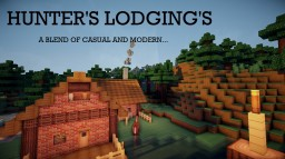 HUNTER'S LODGINGS | A BLEND OF CASUAL AND MODERN Minecraft Project