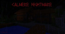 Calamere Nightmare Chapter: One Minecraft Blog