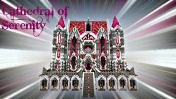 Cathedral of Serenity Minecraft Map & Project