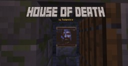 The House of Death (Scary/Horror Adventure) Minecraft