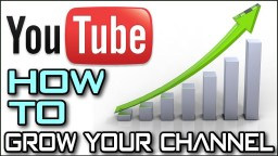 How To Grow Your Youtube Channel! Minecraft