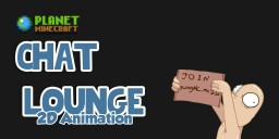 Planet Minecraft Animation - Chat Lounge Minecraft