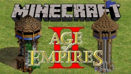Age of Minecraft (Age of Empires in Minecraft) [Single & Multiplayer] Minecraft Map & Project