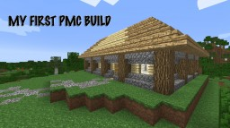 My First PMC Build Minecraft Map & Project