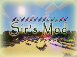 [Forge] Sir's Mod Minecraft
