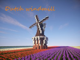 Traditional dutch windmill Minecraft Map & Project