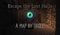 Escape the Lost Halls Minecraft Map & Project