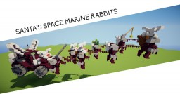 ( ͡° ͜ʖ ͡°) Santa's Space marine rabbits of redemption ( ͡° ͜ʖ ͡°) Minecraft Map & Project