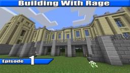 Minecraft Building w/ Rage - Episode 1 - Invisible Creeps Minecraft Blog