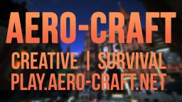 [Creative] [Survival] Aero-Craft Novus [Plots] Minecraft Server