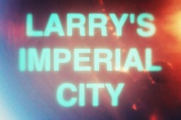 [1.8.9] Larry's Imperial City DOWNLOAD v0.4 December 23rd 2017 Minecraft Map & Project