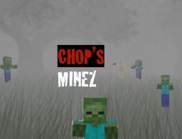 Chop Chop's MineZ Pack 7.6.0