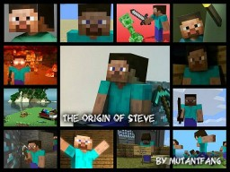 Contest - The Origin Of Steve
