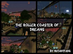 The Roller Coaster Of Dreams (W.I.P.) (Name TBD) Minecraft Map & Project