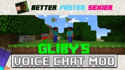 "Gliby's Voice Chat - ""Voice Chat in Minecraft?! Great for factions?!"" Yep."