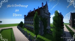 Reichsbank zu Thorn Minecraft Project