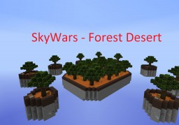 SkyWars - Forest Desert