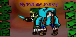 My YouTube Journey Minecraft Blog