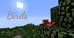 Birds - A Vanilla Mob Creation
