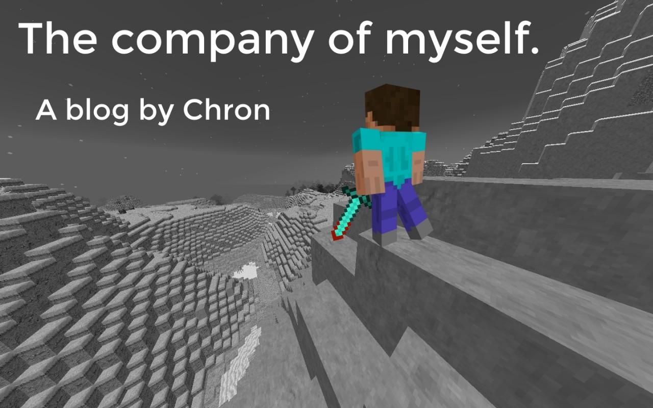 company of myself