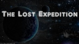 The Lost Expedition ~ The Story of how Steve ended up alone in Minecraft Minecraft Blog Post