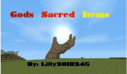 Gods Sacred Items (Weapons, Armors, and Foods) *FOODS UPDATE* Minecraft Mod