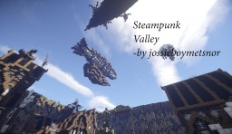 Steampunk Valley Minecraft Project