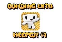 Building With Meepedy #1 Minecraft Blog
