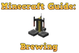 Minecraft Guide: Potion Brewing Minecraft Blog Post