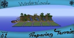 Preparing Terrain! - A WintersLocke Tutorial Minecraft Project