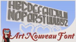 Art Nouveau / Jugendstil Font for Minecraft | 4x7 Blocks [By scallysche] Minecraft Map & Project