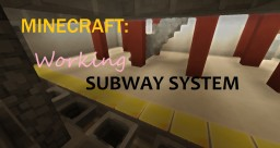Working Subway! Minecraft Map & Project